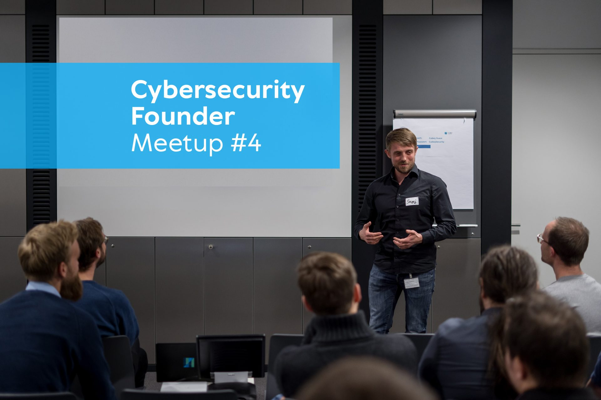 Cybersecurity Founder Meetup Cube 5